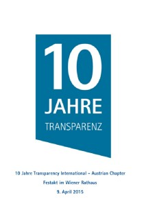 10 Jahre Transparency International - Austrian Chapter