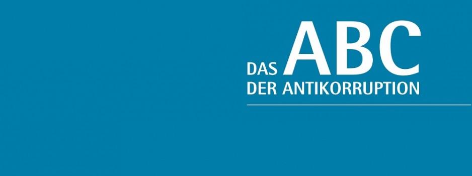 Zweite Auflage des ABC der Antikorruption ab sofort kostenlos zum Download